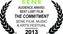 Audience Award: Best LGBT Film - SENE Film, Music & Arts Festival - 2013