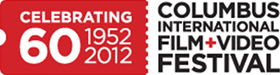Columbus International Film + Video Festival, Celebrating 60 Years: 1952 - 2012