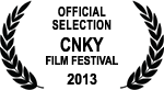 Official Selection - CNKY Film Festival - 2013