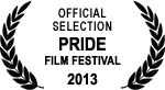 Official Selection - PRIDE Film Festival - 2013